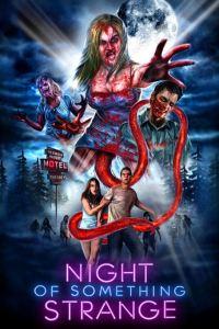 night-of-something-strange-jonathan-straiton-movie-poster-official